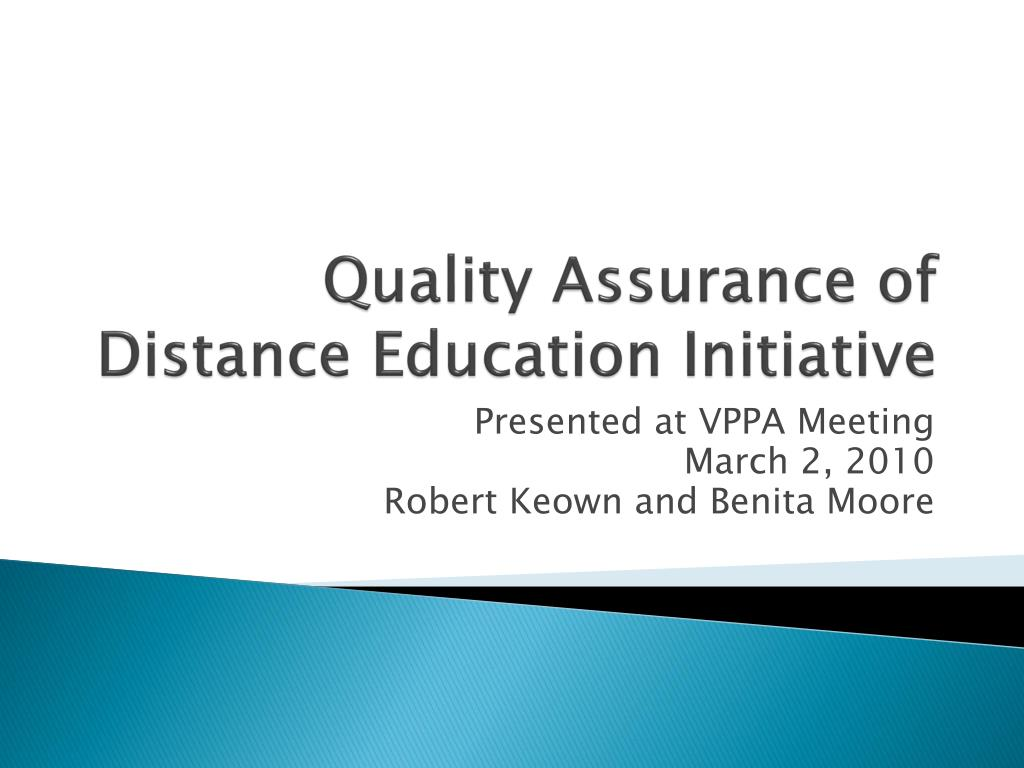 quality assurance of distance education initiative l.