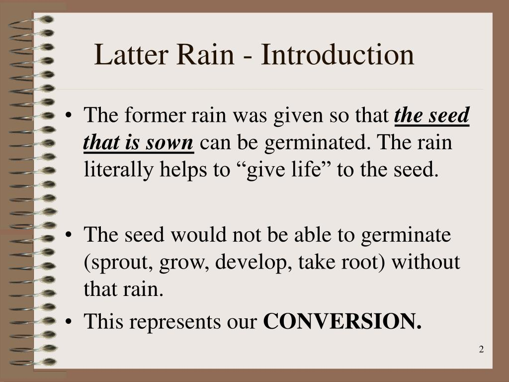 Latter Rain - Introduction