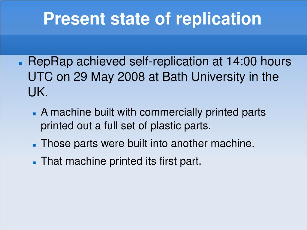 Present state of replication