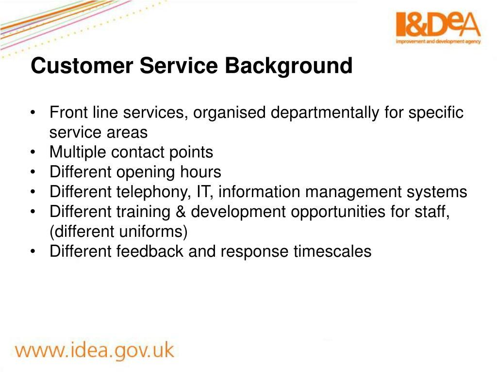 Customer Service Background