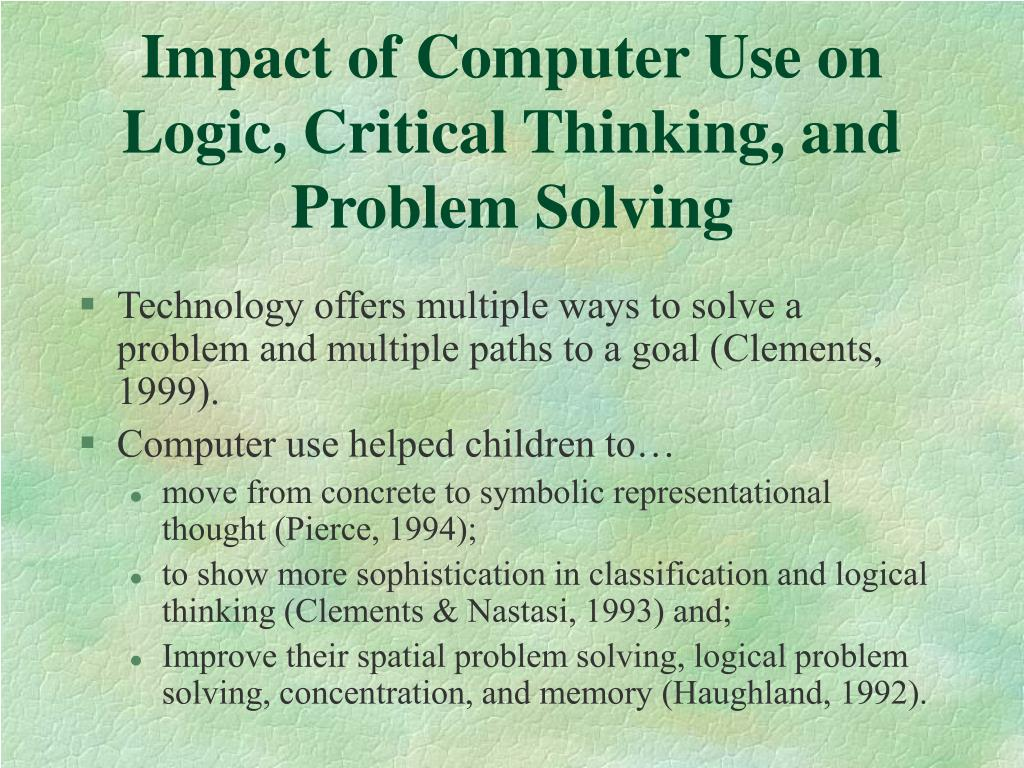 Impact of Computer Use on Logic, Critical Thinking, and Problem Solving
