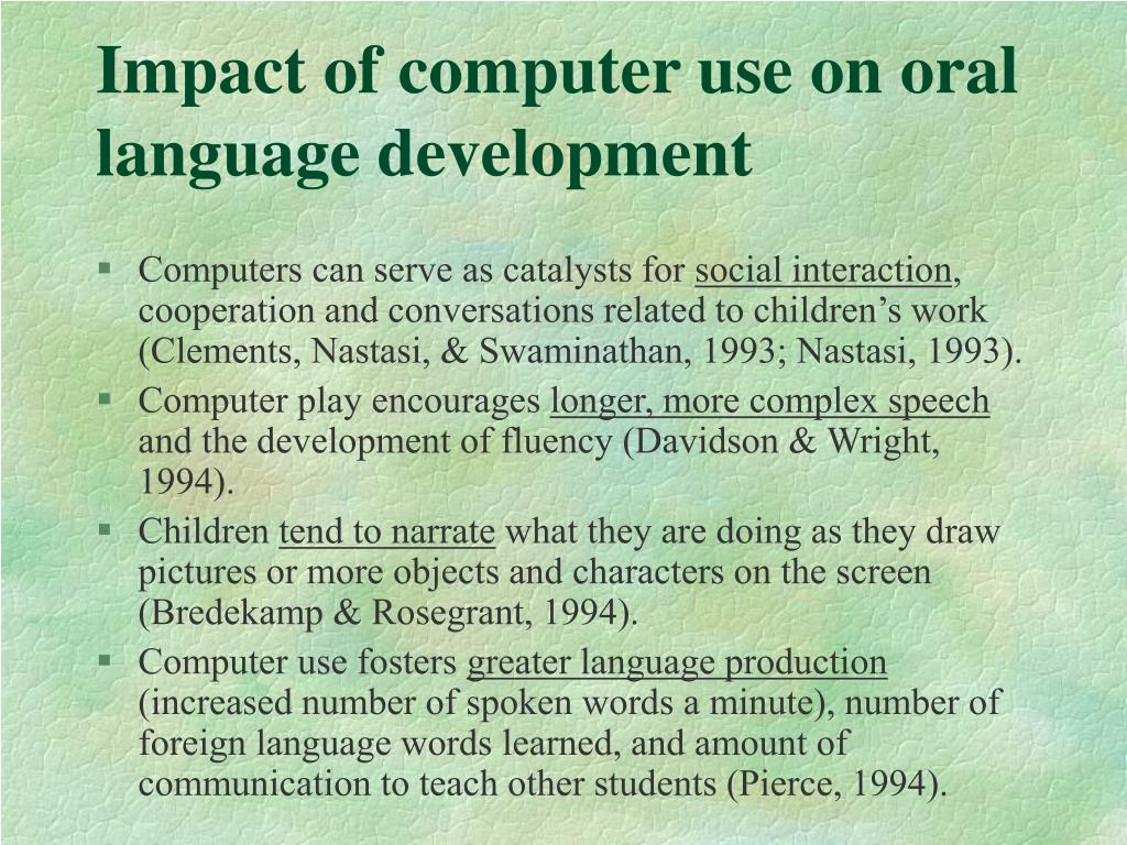 Impact of computer use on oral language development