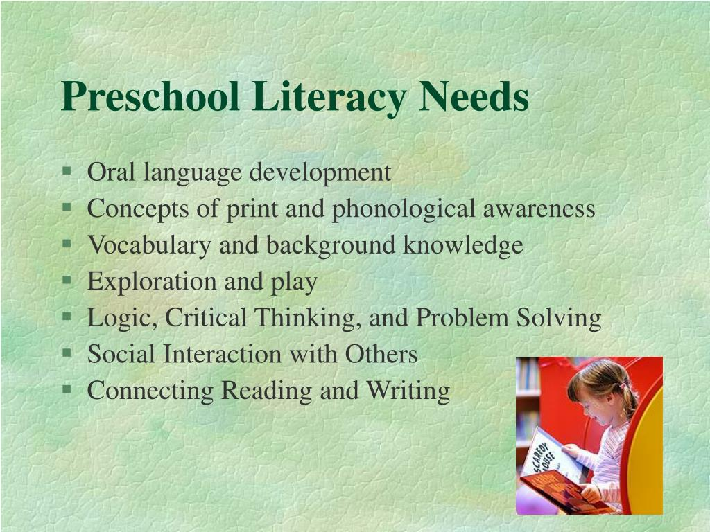Preschool Literacy Needs