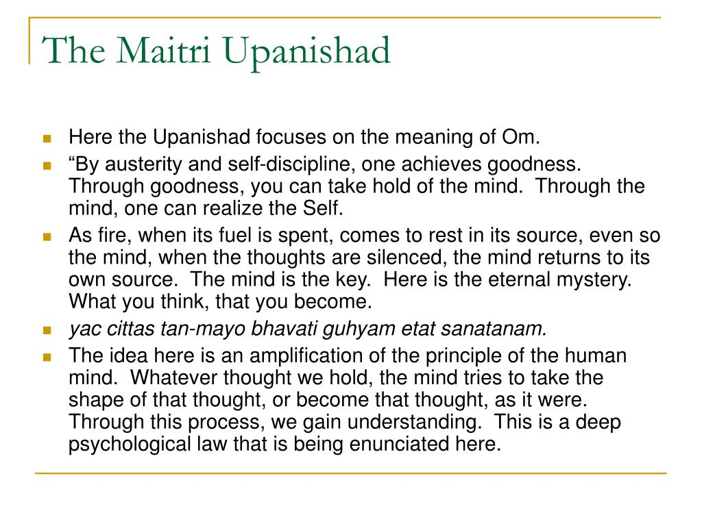 The Maitri Upanishad