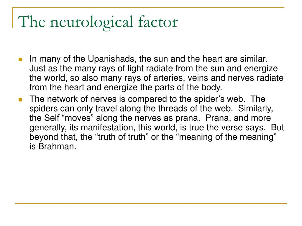 The neurological factor