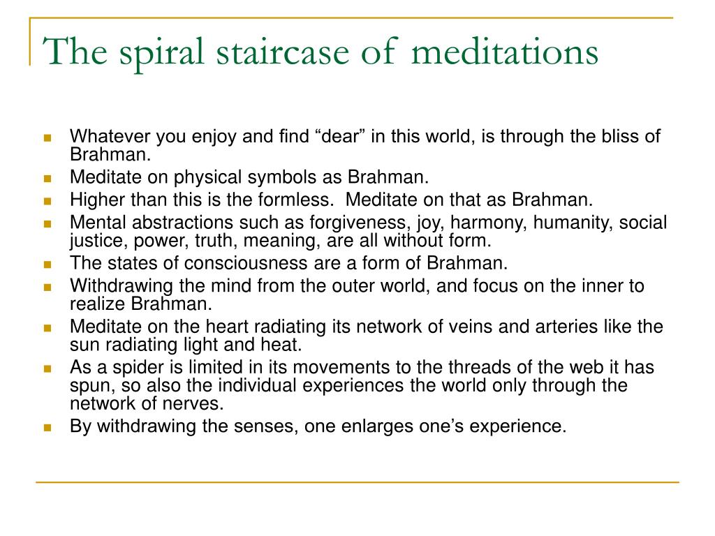 The spiral staircase of meditations