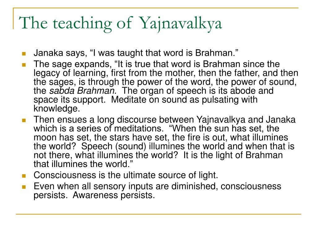 The teaching of Yajnavalkya