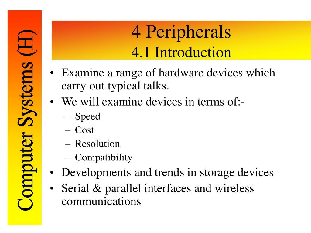 4 Peripherals