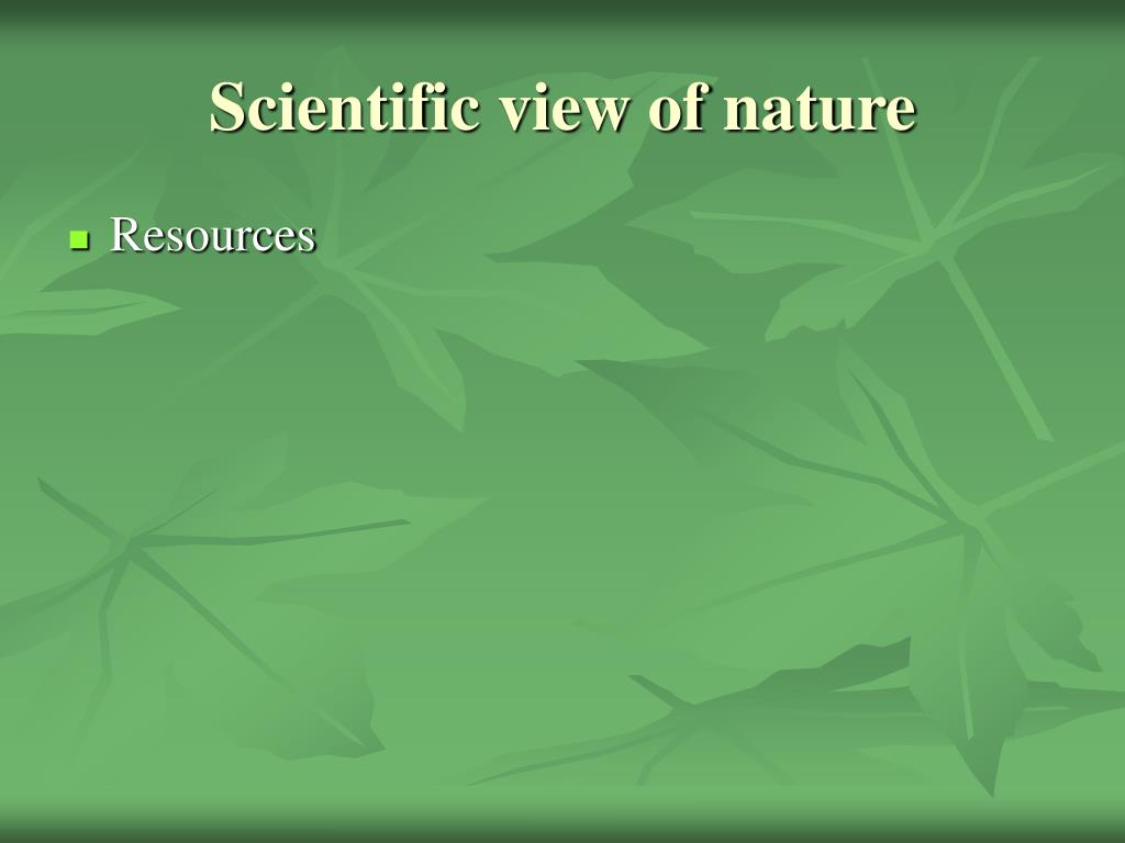 Scientific view of nature