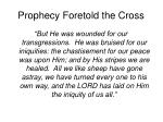 prophecy foretold the cross