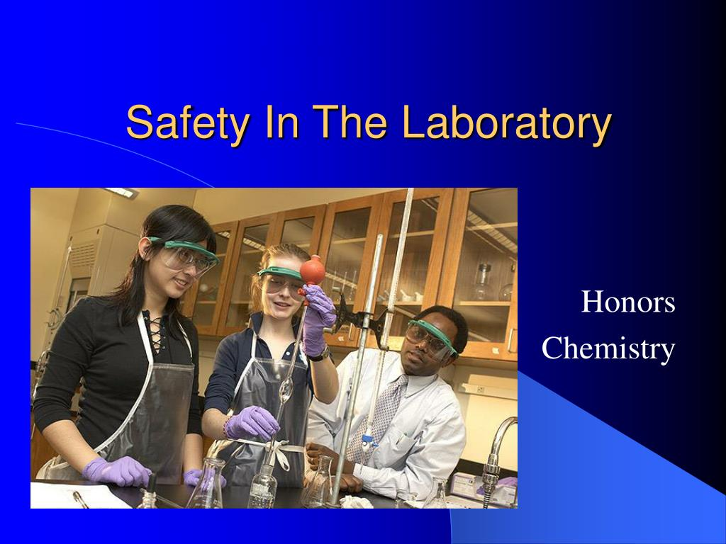 safety in the laboratory l.