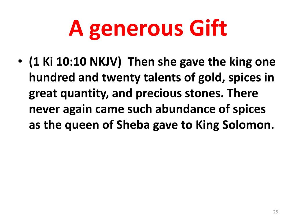 A generous Gift