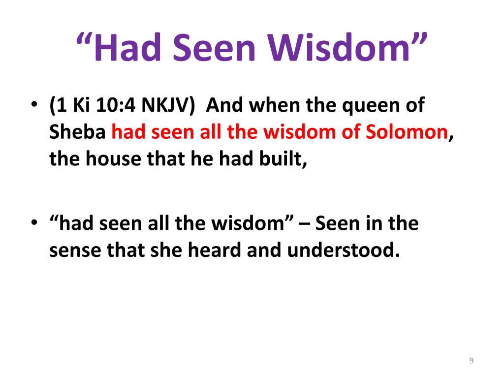 """""""Had Seen Wisdom"""""""