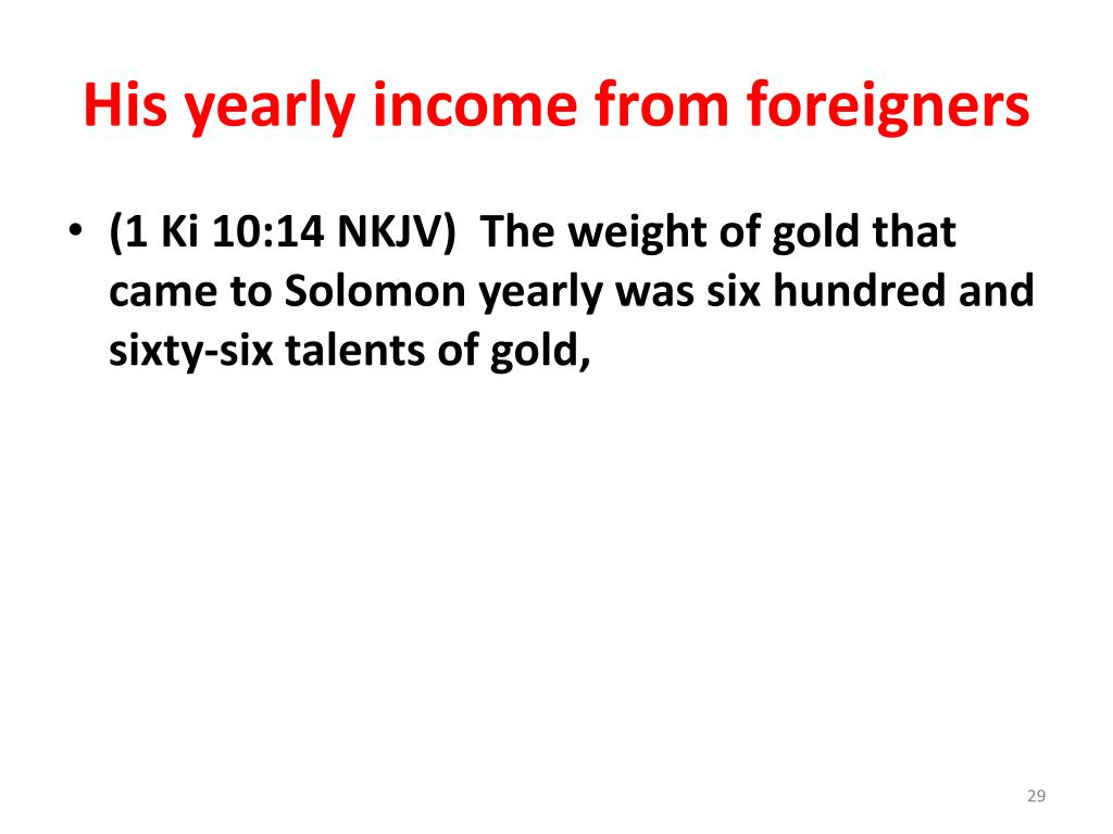 His yearly income from foreigners