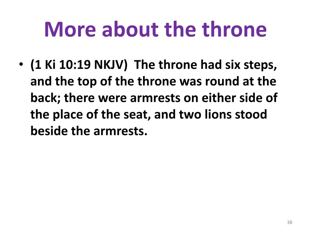 More about the throne