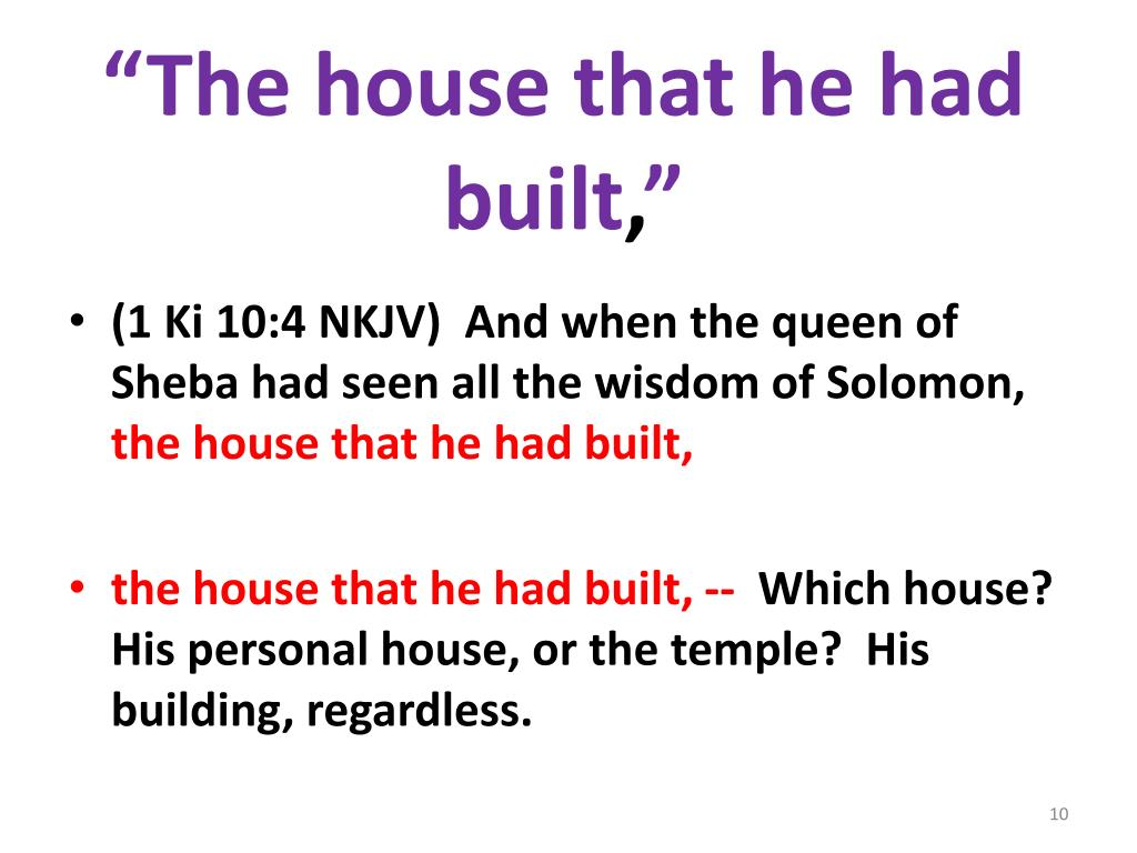 """""""The house that he had built"""