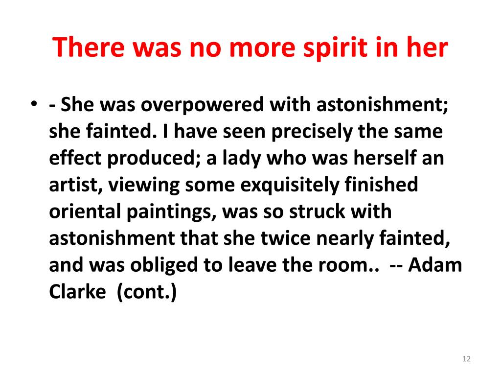 There was no more spirit in her