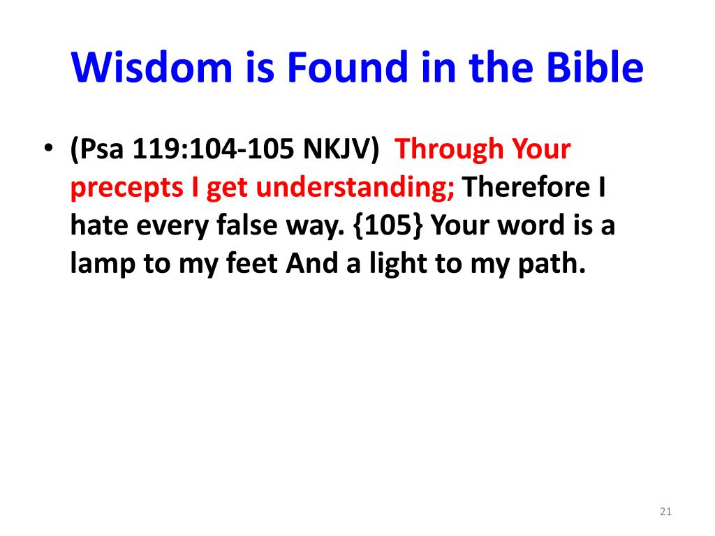 Wisdom is Found in the Bible