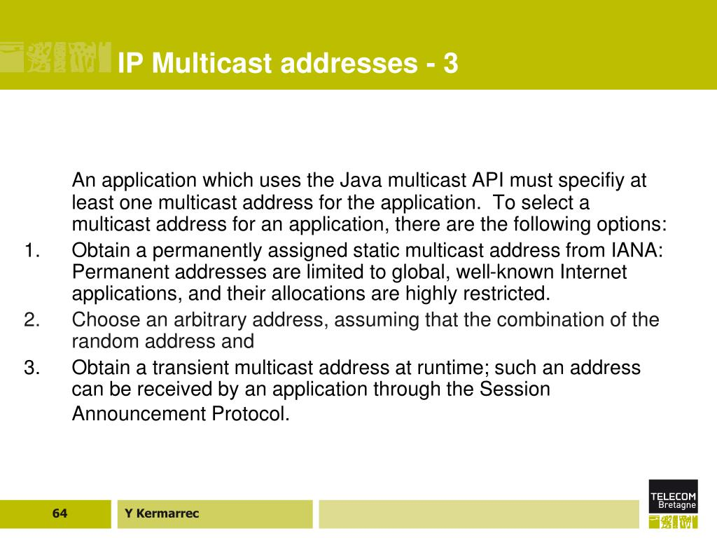 IP Multicast addresses - 3