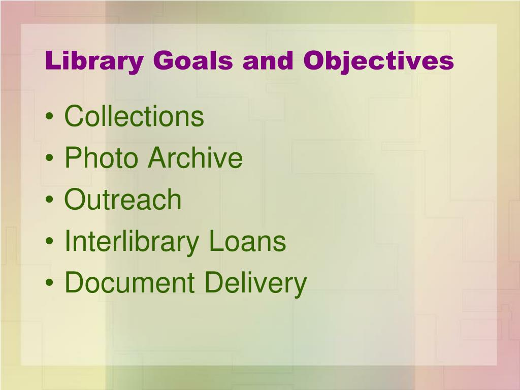 Library Goals and Objectives