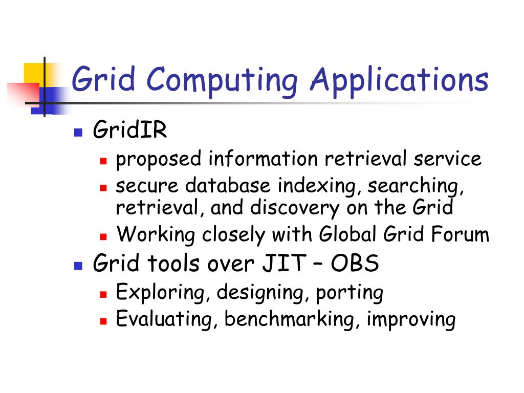 Grid Computing Applications