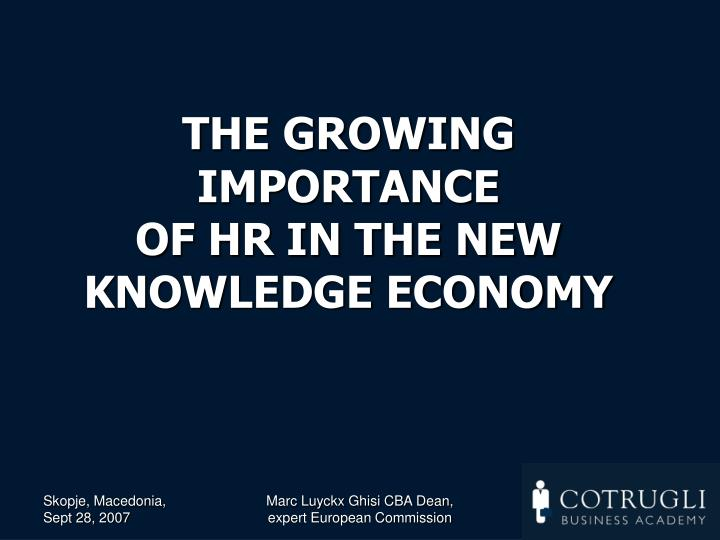 the growing importance of hr in the new knowledge economy n.