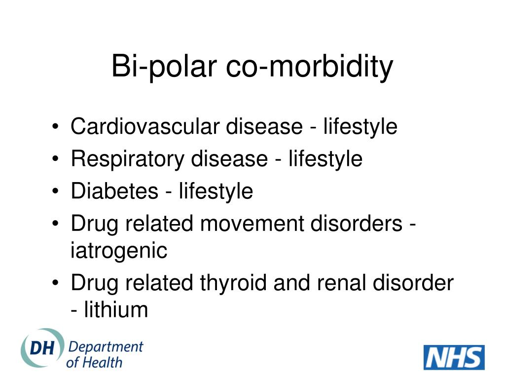 Bi-polar co-morbidity
