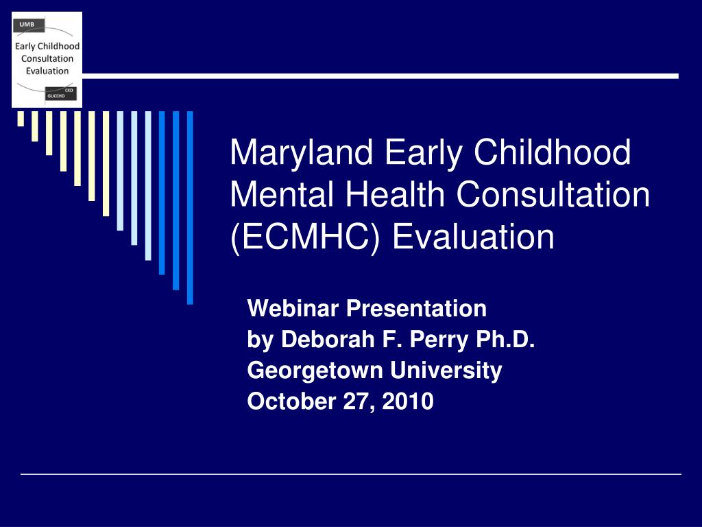 Maryland Early Childhood Mental Health Consultation (ECMHC) Evaluation