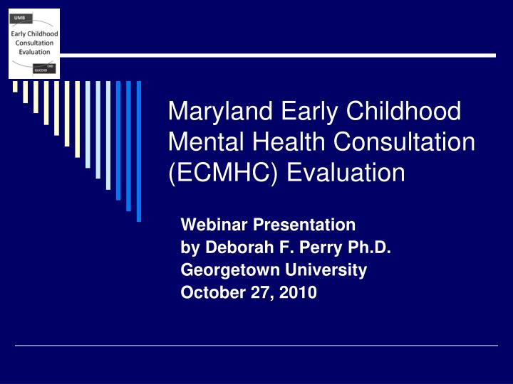 Maryland early childhood mental health consultation ecmhc evaluation