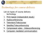 technology for course delivery