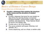 basics of distance course design course overview introduction33