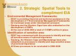 2 strategic spatial tools to compliment eia