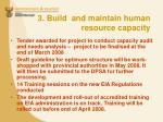 3 build and maintain human resource capacity