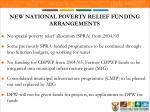 new national poverty relief funding arrangements