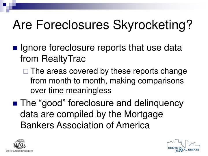 Are Foreclosures Skyrocketing?