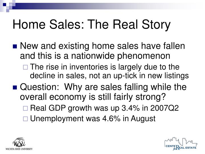 Home Sales: The Real Story