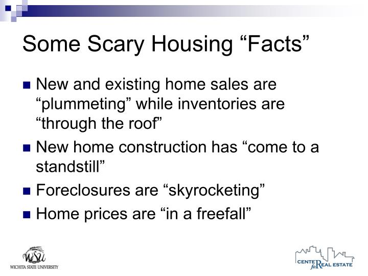 Some scary housing facts