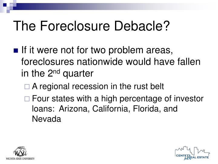 The Foreclosure Debacle?