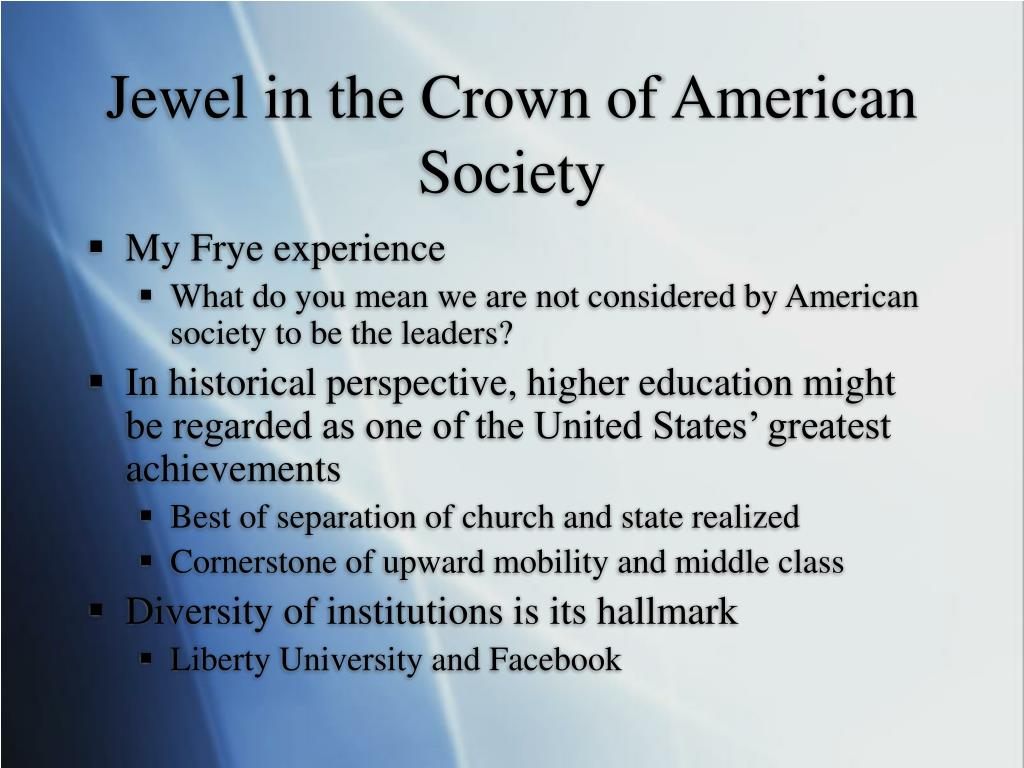 Jewel in the Crown of American Society
