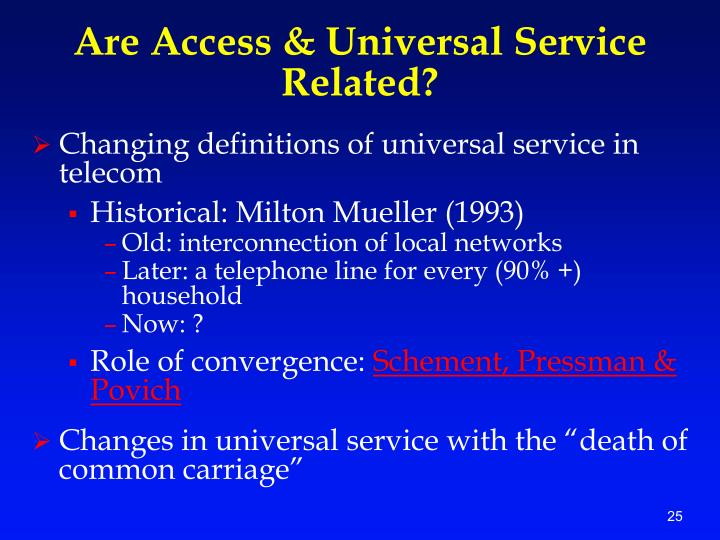 Are Access & Universal Service Related?