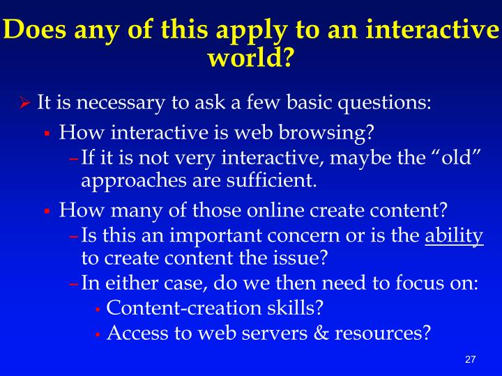 Does any of this apply to an interactive world?