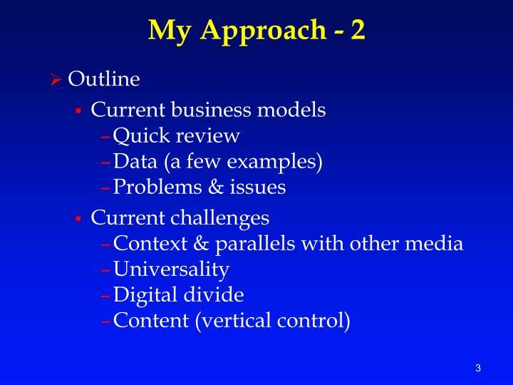 My approach 2