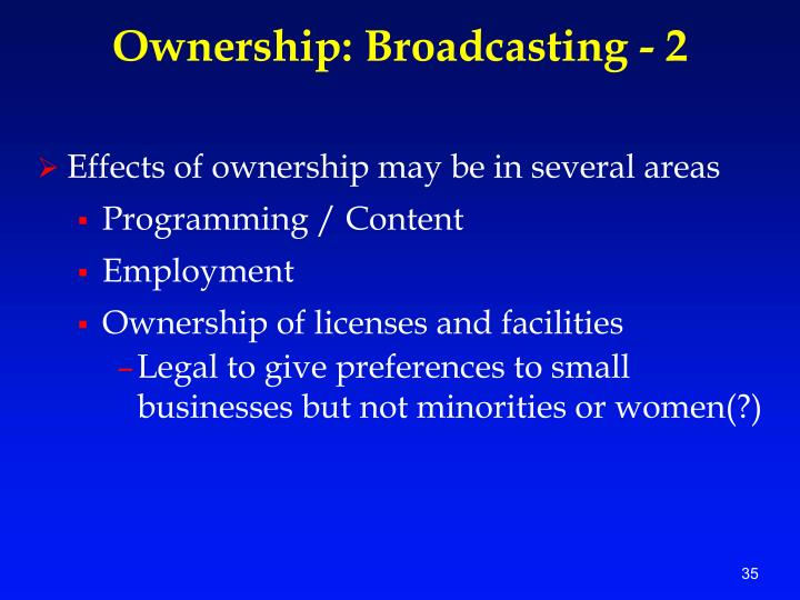 Ownership: Broadcasting - 2