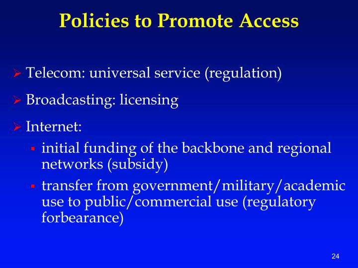 Policies to Promote Access