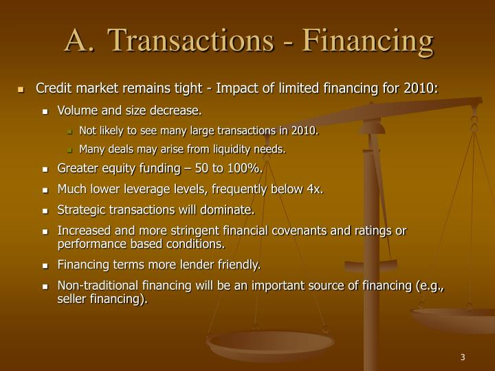 A transactions financing