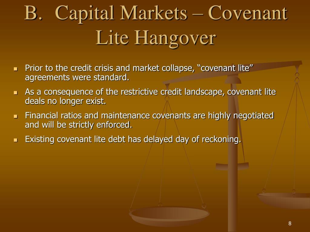 B.Capital Markets – Covenant Lite Hangover