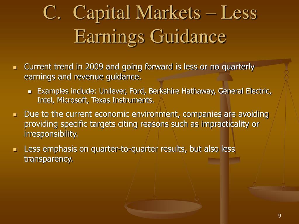 C.Capital Markets – Less Earnings Guidance