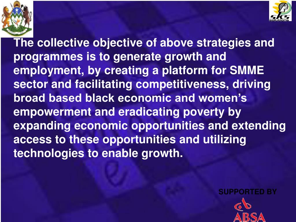 The collective objective of above strategies and