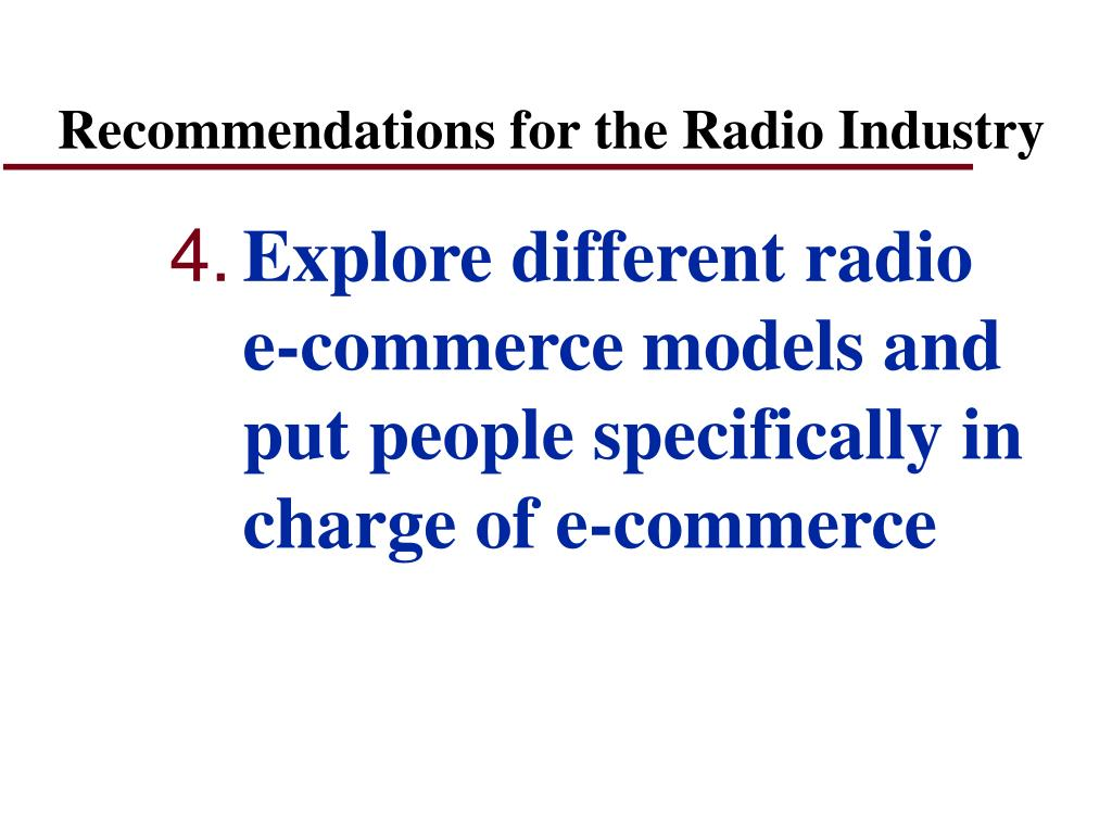 Recommendations for the Radio Industry