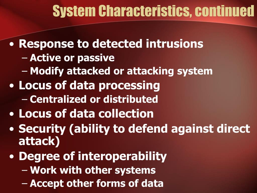 System Characteristics, continued
